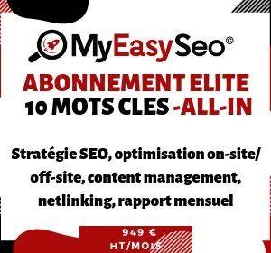 Abonnement mensuel référencement naturel SEO Elite 10 mots clés